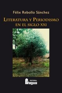 Portada de la obra Literatura y Periodismo en el siglo XXI