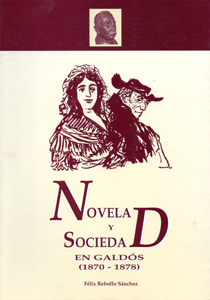 Portada de la obra Novela y Sociedad en Galdós (1870-1878)