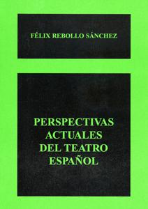 Portada del libro Perspectivas actuales del teatro español